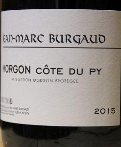 Jean Marc Burgaud Morgon Côte du PY 2015